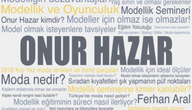 Onur Hazar'la moda ve modellik yolculuğu
