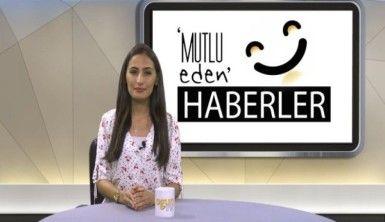 Mutlu Eden Haberler - 23.07.2019