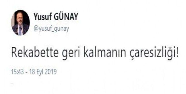 """Yusuf Günay: """"Rekabette geri kalmanın çaresizliği"""""""