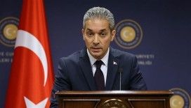 Dışişleri Bakanlığı Sözcüsü Aksoy'dan açıklama
