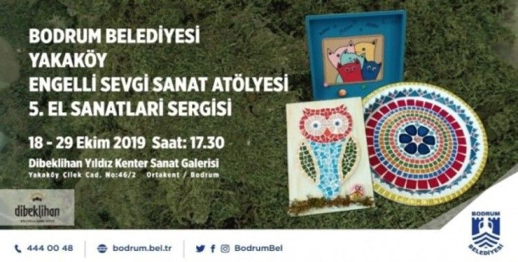 Yakaköy Engelli Sevgi Sanat Atölyesi yıl sonu sergisi düzenleyecek