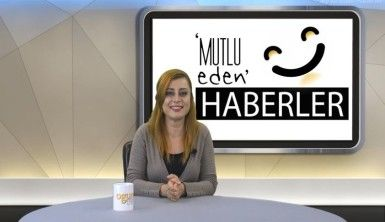 Mutlu Eden Haberler - 05.11.2019