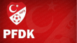 5 Süper Lig takımı PFDK'ya sevk edildi