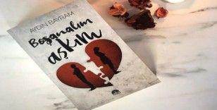Aydın Bayram'ın yeni romanı çıktı