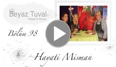 Hayati Misman ile sanat Beyaz Tuval'in 98. bölümünde