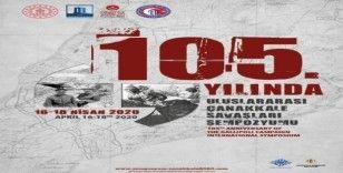 Çanakkale Savaşları'nın 105'inci yılında uluslararası sempozyum