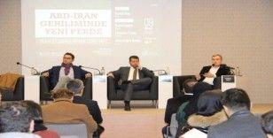 ABD-İran gerilimi panelde tartışıldı