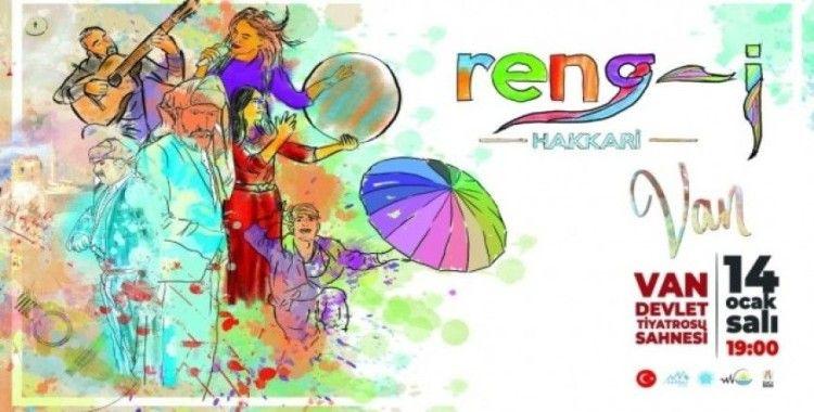 Reng-i Hakkari Sanat Topluluğu Van'da sahne alacak