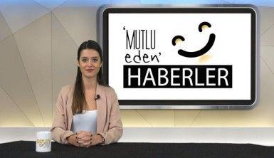 Mutlu Eden Haberler - 21.01.2020