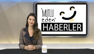 Mutlu Eden Haberler - 28.01.2020