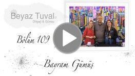 Bayram Gümüş ile sanat Beyaz Tuval'in 109. bölümünde