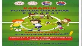 """Karabük'te 'Futbolda Özkaynak Projesi"""" başlıyor"""