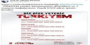 """RTEÜ Rektörü Karaman'dan  """"Bize bize yeteriz Türkiyem"""" kampanyasına destek"""