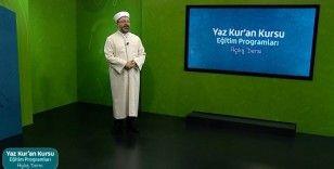 Diyanet'in uzaktan eğitimle 6 hafta sürecek 'Yaz Kur'an Kursları' Diyanet TV'de başladı
