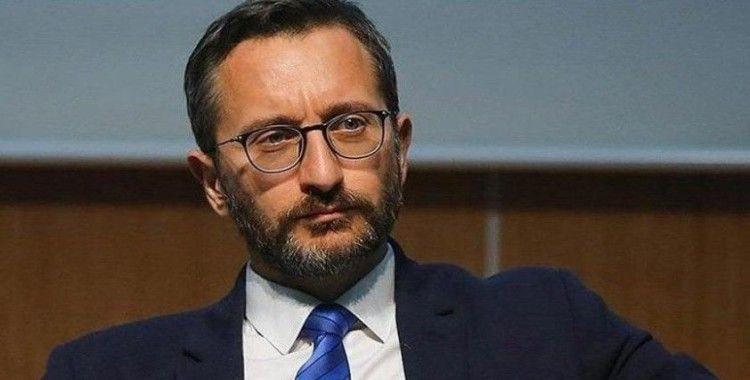 İletişim Başkanı Altun: 'Bu coğrafyada Türkiye'ye rağmen elde edilecek hiçbir kazanım yoktur'