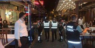 Bursa'da 500 polisle eğlence mekanlarına koronavirüs uygulaması