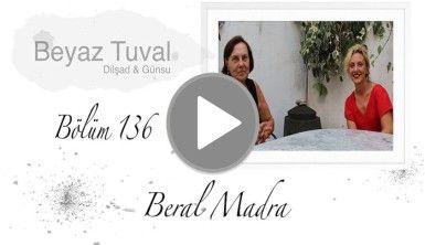 Beral Madra ile sanat Beyaz Tuval'in 136. bölümünde