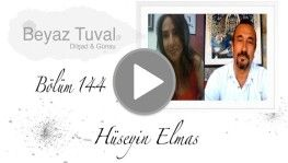 Hüseyin Elmas ile sanat Beyaz Tuval'in 144. bölümünde