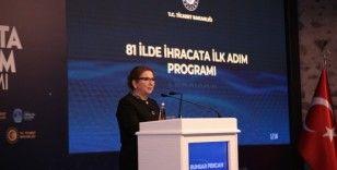 Bakan Pekcan: 'Ülke genelinde ihracat seferberliği başlatıyoruz'