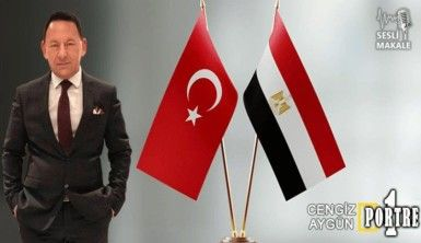 Mısır'la görüşmelere memnunum ve geç de olsa, olması gerekendir!..